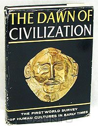 The Dawn of Civilization