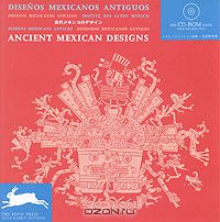 Ancient Mexican designs with CD-ROM