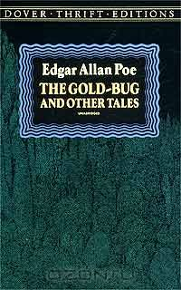 Edgar Allan Poe: The Gold-Bug and Other Tales