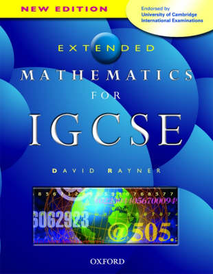 Rayner David: Mathematics for IGCSE. Extended Mathematics for IGCSE
