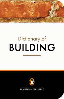 Penguin Dictionary of Building (B)