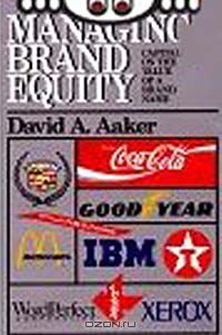 David A. Aaker: Managing Brand Equity