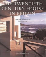 Powers: Twentieth Century Houses in Britain: From the Archives of Country Life