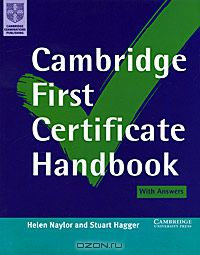 Helen Naylor, Stuart Hagger: Cambridge First Certificate Handbook. With answers