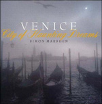 Venice. City of Haunting Dreams