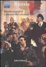 Daborn: Russia: Revolution and Counter-Revolution 1917-1924