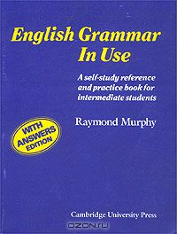 Raymond Murphy: English Grammar in Use With Answers